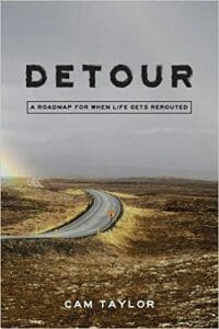 5 Tips to Consider when You Experience a Life Changing Detour. 1