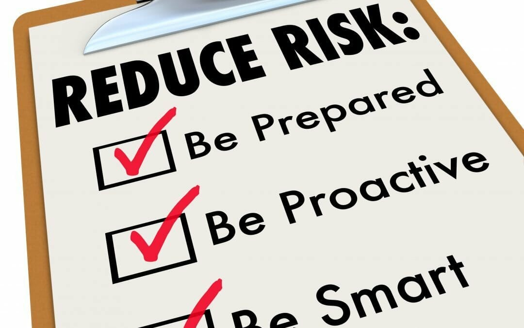 10 Tips: To Prepare, Reduce Risk and Be Smart