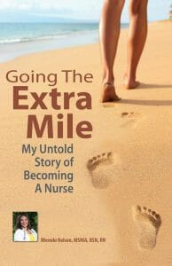 A Book Review: Going the Extra Mile: My Untold Story on Becoming a Nurse 3