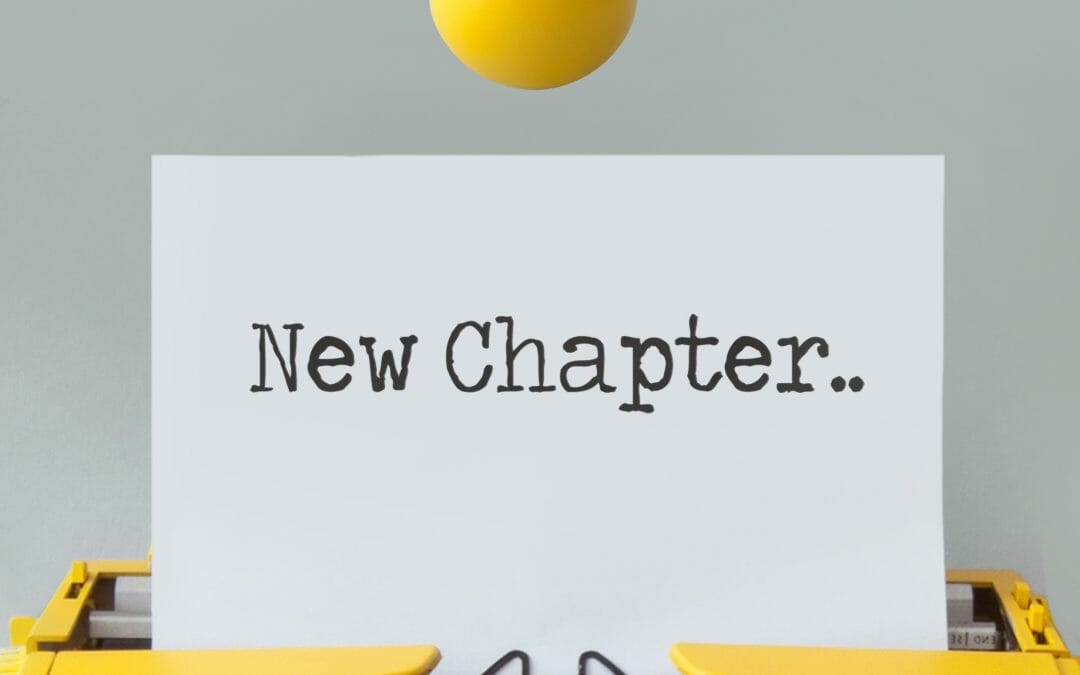 A New Chapter Begins